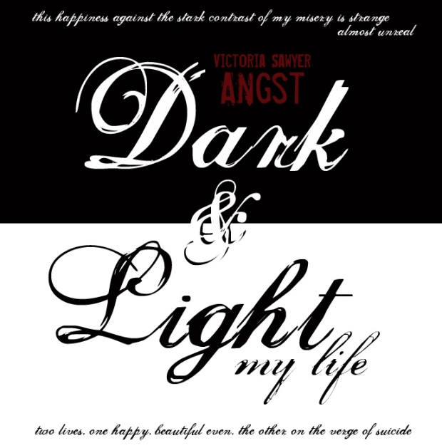 Dark and Light - Angst