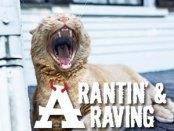 Rantin & Raving
