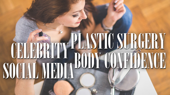 body confidence, plastic surgery, social media, celebrity, girl puts on makeup