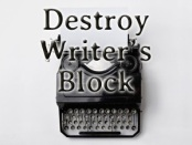 Destroy Writer's Block: photo of typewriter