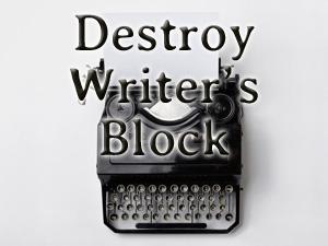 Destroy Writer's Block: photo of typewriter