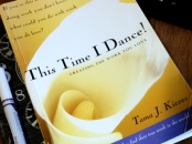 This Time I Dance By Tama Kieves